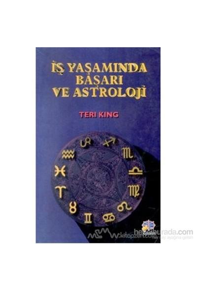 İş Yaşamında Başarı Ve Astroloji-Teri King
