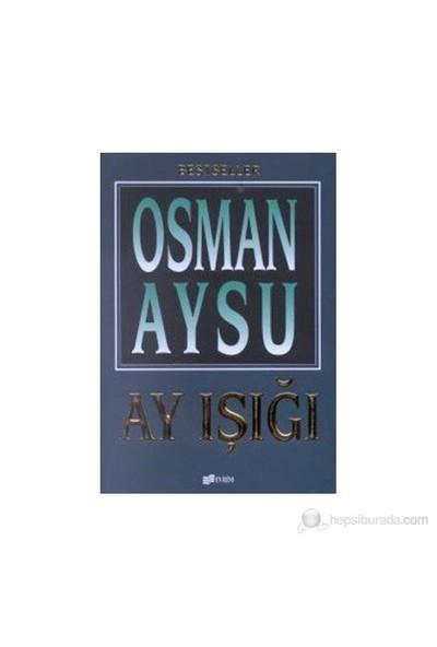 Ay Işığı-Osman Aysu