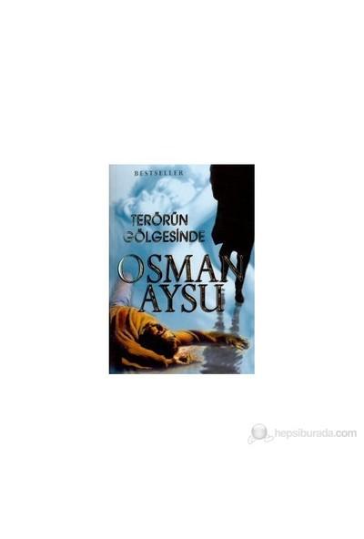 Terörün Gölgesinde-Osman Aysu