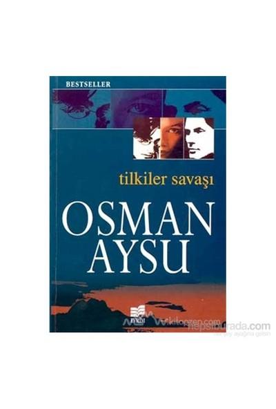 Tilkiler Savaşı-Osman Aysu