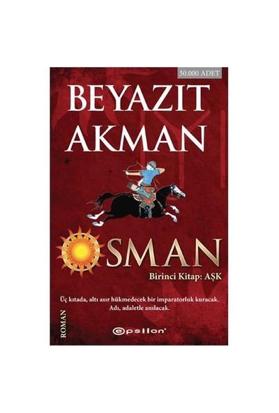 Osman: Aşk (1. Kitap) - Beyazıt Akman
