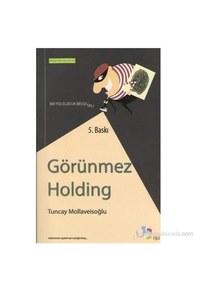 Görünmez Holding - (Bir Yolsuzluk Belgeseli)