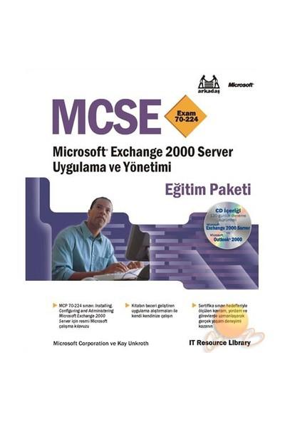 Mcse Exam 70-224 - Mıcrosoft Exchange 2000 Server Uyg. Ve Yön.-Microsoft Corporation