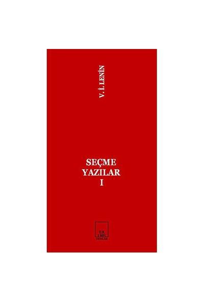 Seçme Yazılar 1-Vladimir İlyiç Lenin
