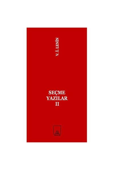 Seçme Yazılar 2-Vladimir İlyiç Lenin