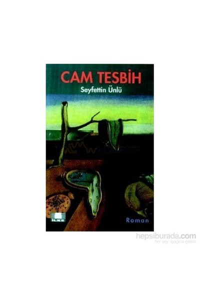 Cam Tesbih-Seyfettin Ünlü
