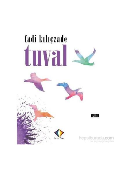 Tuval-Fadi Kılıçzade