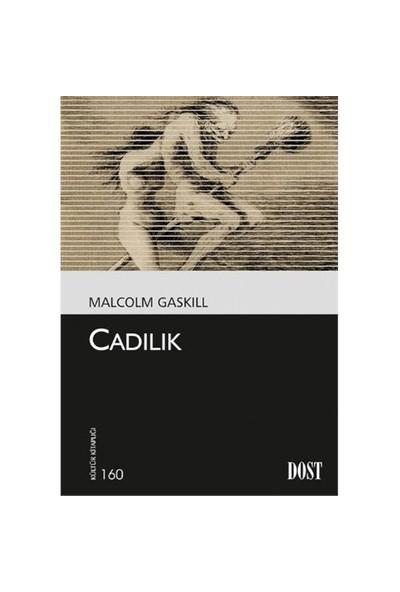 Cadılık-Malcolm Gaskill