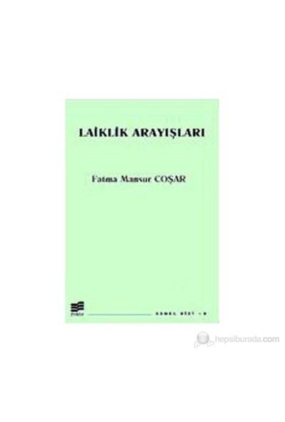 Laiklik Arayışları-Fatma Mansur Coşar