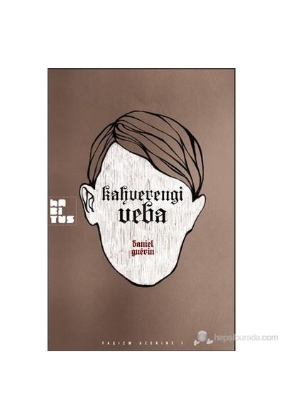 Kahverengi Veba-Daniel Guerin