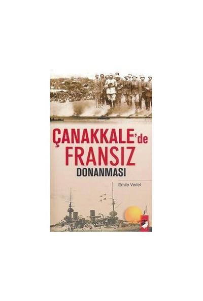 ÇANAKKALE'DE FRANSIZ DONANMASI