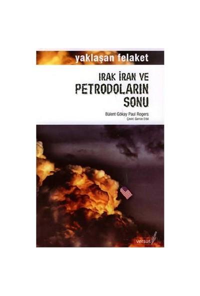 Irak İran Vw Petrodoların Sonu
