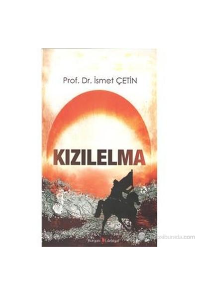 Kızılelma - İsmet Çetin