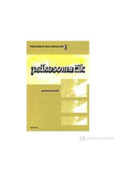 Psikanaliz Buluşmaları 3 - Psikosomatik-Kolektif