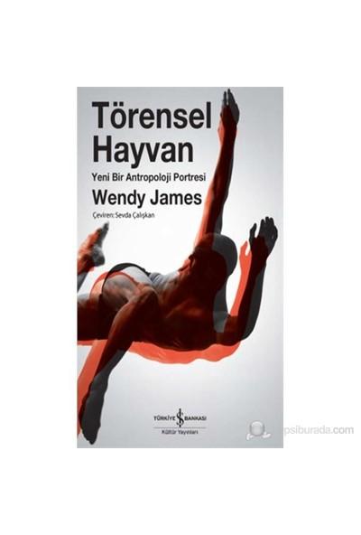 Törensel Hayvan-Wendy James