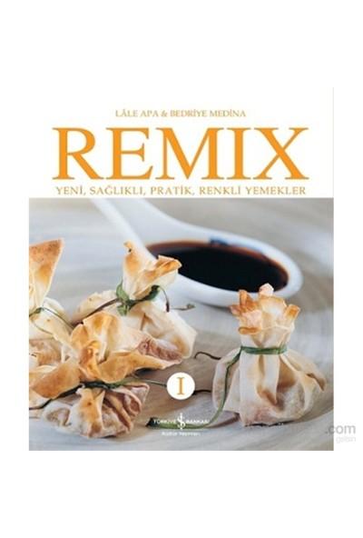 Remıx I - Yeni, Sağlıklı, Pratik, Renkli Yemekler