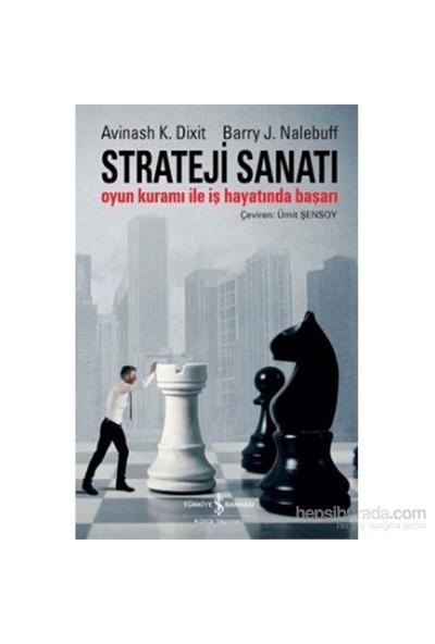 Strateji Sanatı Oyun Kuramı İle İş Hayatında Başarı - Avinash K. Dixit