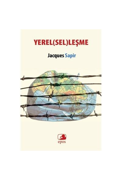 Yerel(Sel)Leşme-Jacques Sapir