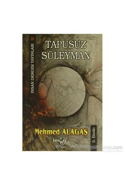 Tapusuz Süleyman-Mehmed Alagaş