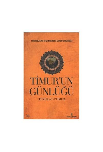 Timur'un Günlüğü - Sahibkıran Emir Timur Muhammed