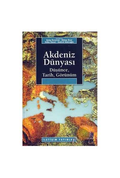 Akdeniz Dünyası/ Düşünce, Tarih, Görünüm-Kolektif
