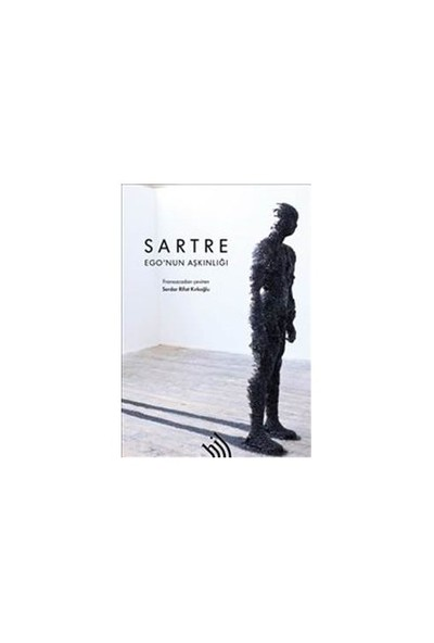 Ego'Nun Aşkınlığı-Jean Paul Sartre