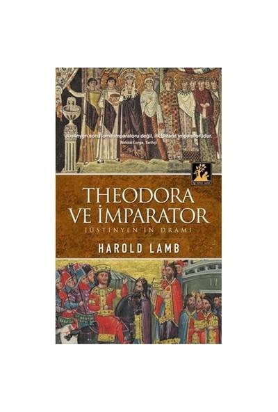 Theodora Ve İmparator - Harold Lamb