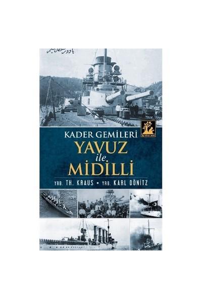 Kader Gemileri Yavuz İle Midilli-Th. Kraus