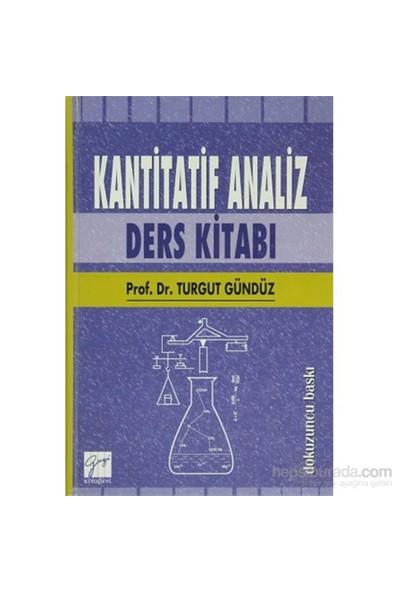 Kantitatif Analiz Ders Kitabı-Turgut Gündüz