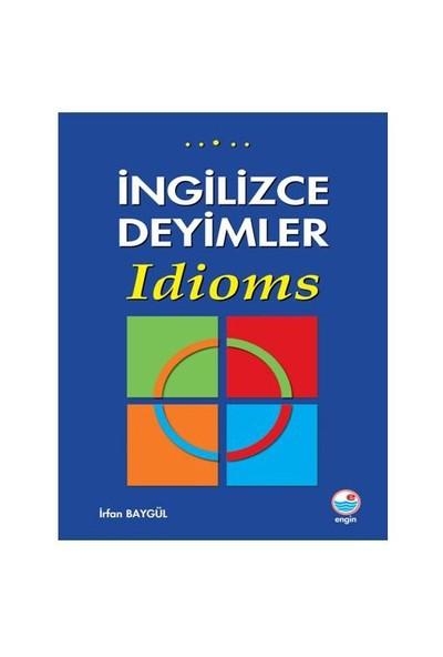 Engin Yayınları İngilizce Deyimler - Idıoms-İrfan Baygül