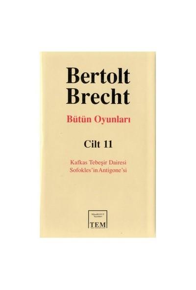 Bertolt Brecht Bütün Oyunlar - 11
