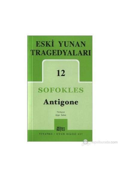 Eski Yunan Tragedyaları 12: Antigone-Sofokles