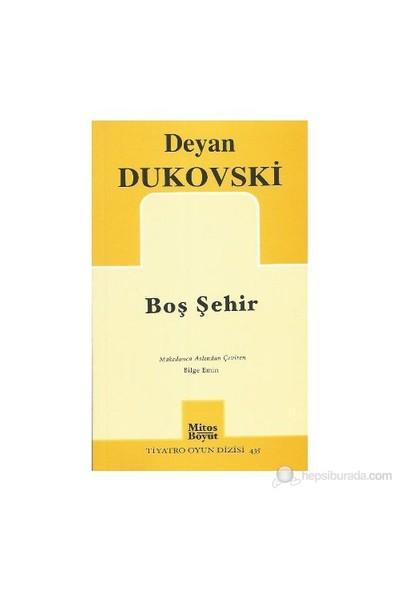 Boş Şehir-Deyan Dukovski