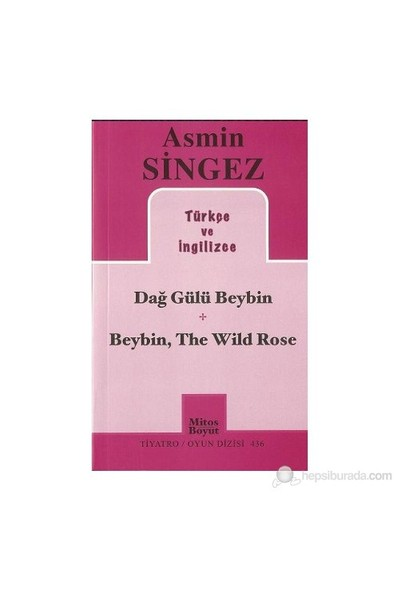 Dağ Gülü Beybin - Beybin, The Wild Rose