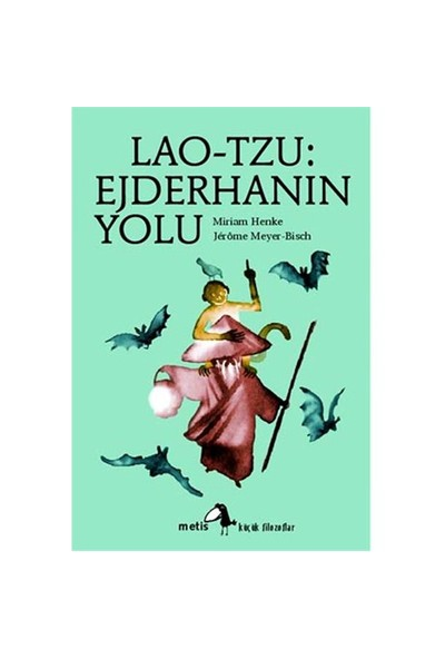 Lao-Tzu: Ejderhanın Yolu-Miriam Henke