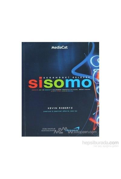 Sisomo - Ekrandaki Gelecek-Kevin Roberts