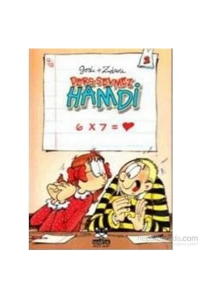 Ders Sevmez Hamdi - 6X7= Kalp 2. Kitap-Zidrou