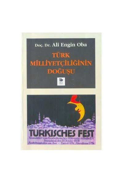 Türk Milliyetçiliğin Doğuşu-Ali Engin Oba