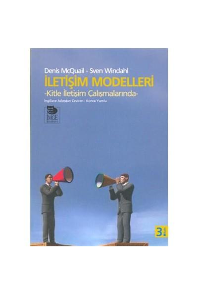 İletişim Modelleri - Kitle İletişim Çalışmalarında