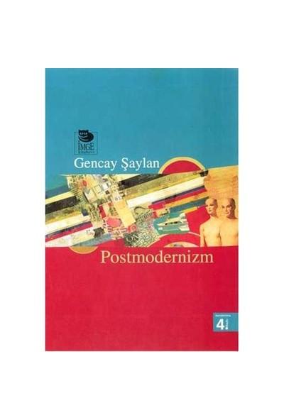 Postmodernizm - Gencay Şaylan