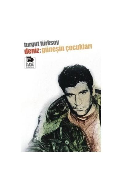 Deniz: Güneşin Çocukları-Turgut Türksoy