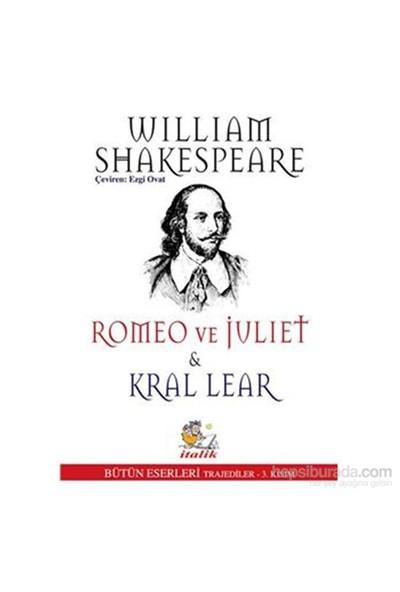 Romeo Ve Juliet Kral Lear-William Shakespeare