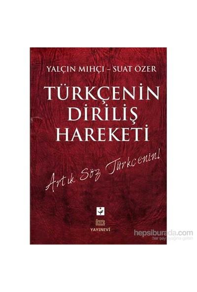 Türkçenin Diriliş Hareketi