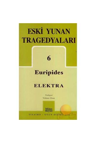Eski Yunan Tragedyaları 6 - Eelektra