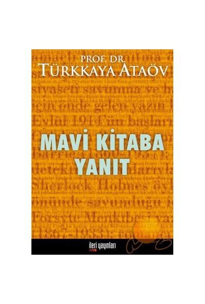 Mavi Kitaba Yanıt-Türkkaya Ataöv
