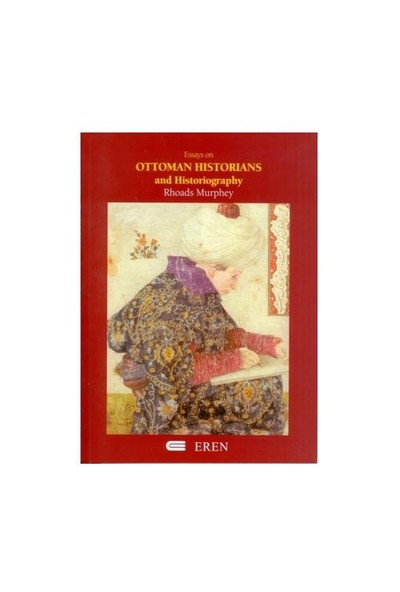 Ottoman Historians and Historiography