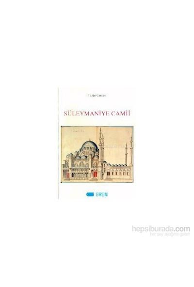 Süleymaniye Camii-Tanju Cantay