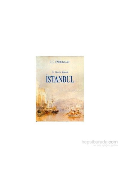 18. Yüzyılın Sonunda İstanbul-Cosimo Comidas De Carbognano