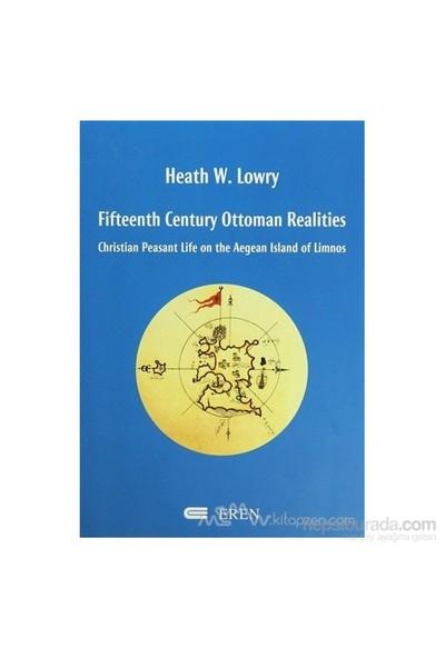 Fifteenth Century Ottoman Realities-Heath W. Lowry