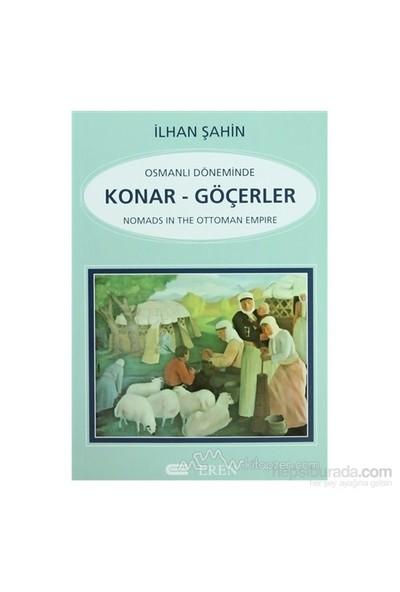 Osmanlı Döneminde Konar - Göçerler-İlhan Şahin